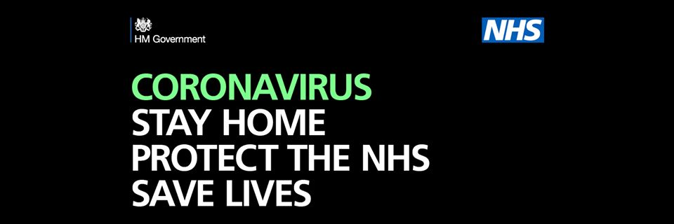 "Image stating ""CORONAVIRUS. Stay Home, Protect the NHS, SAVE lives"